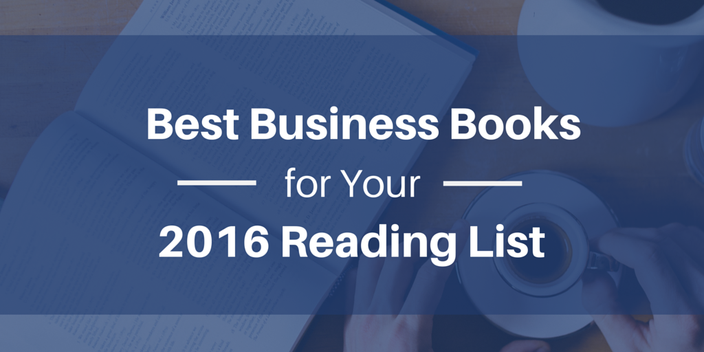 Best Business Books for Your 2016 Reading List