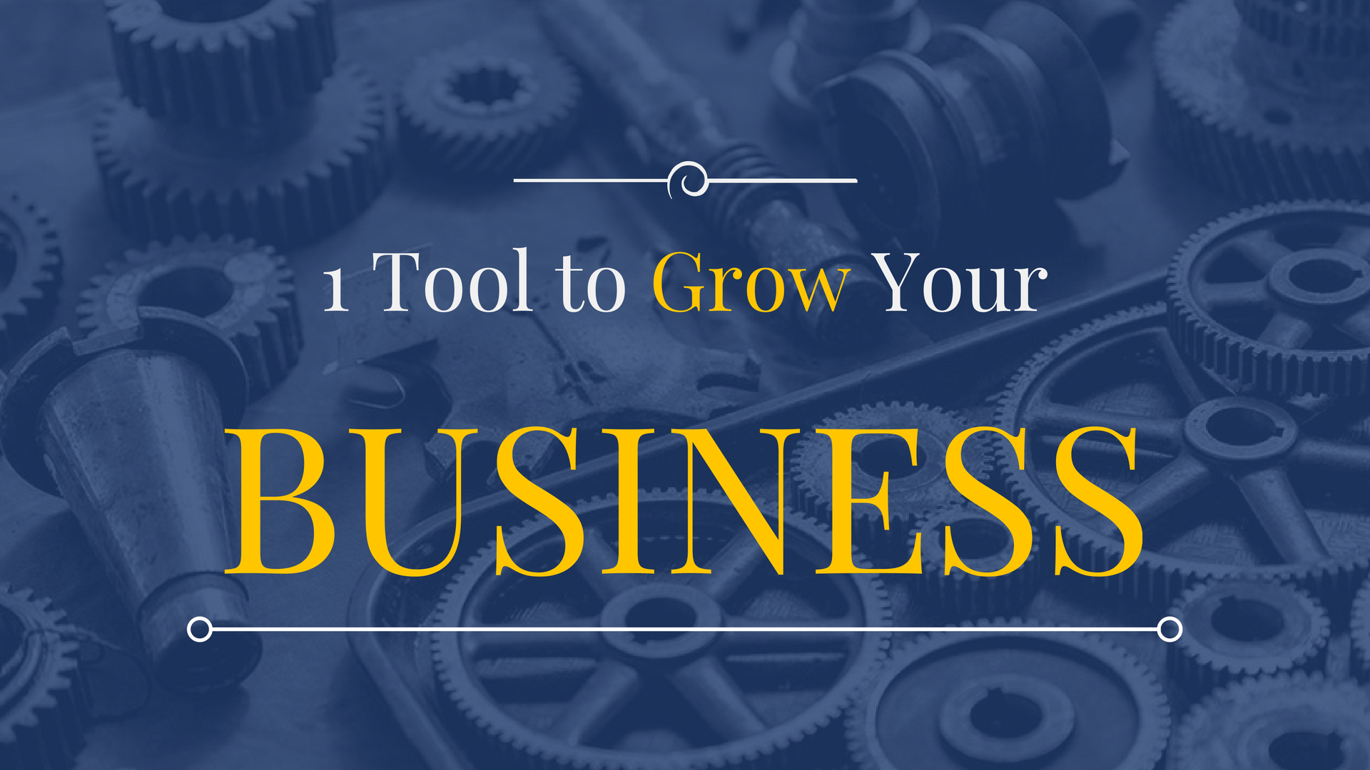 A Tool To Help You Grow Your Business